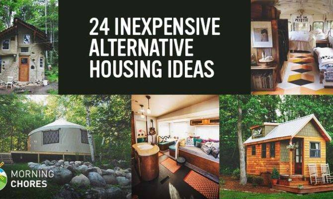 Realistic Inexpensive Alternative Housing Ideas