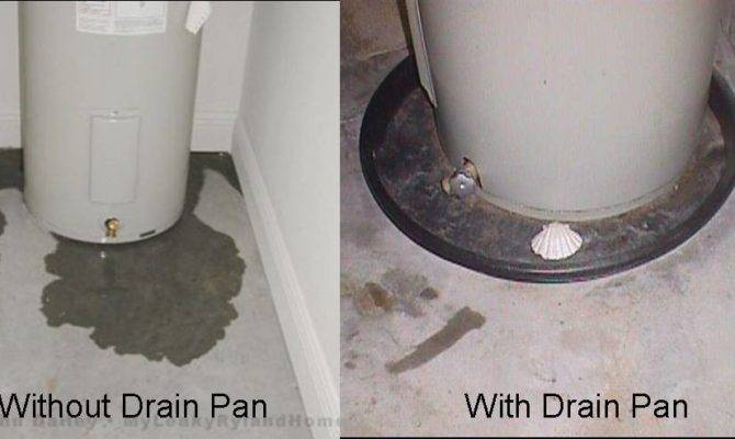 Water Heater Drain Pans They Required